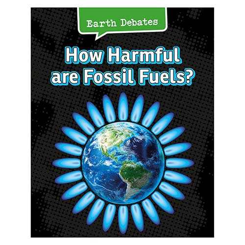 HOW HARMFUL ARE FOSSIL FUELS
