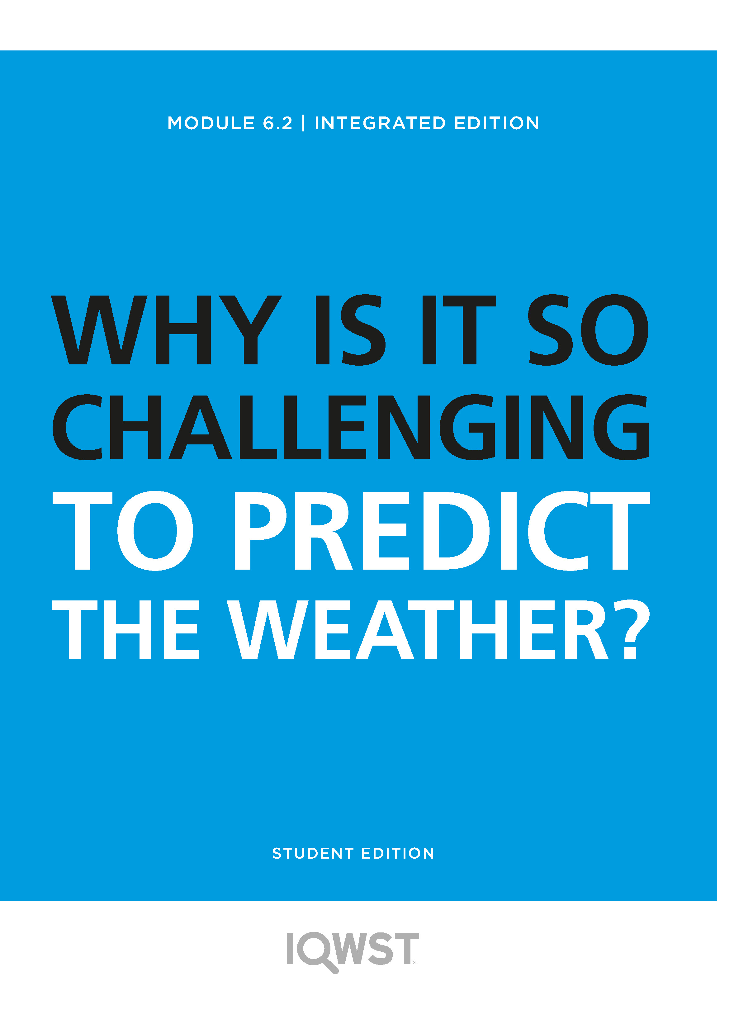 6.2 Why is It so Challenging to Predict the Weather?