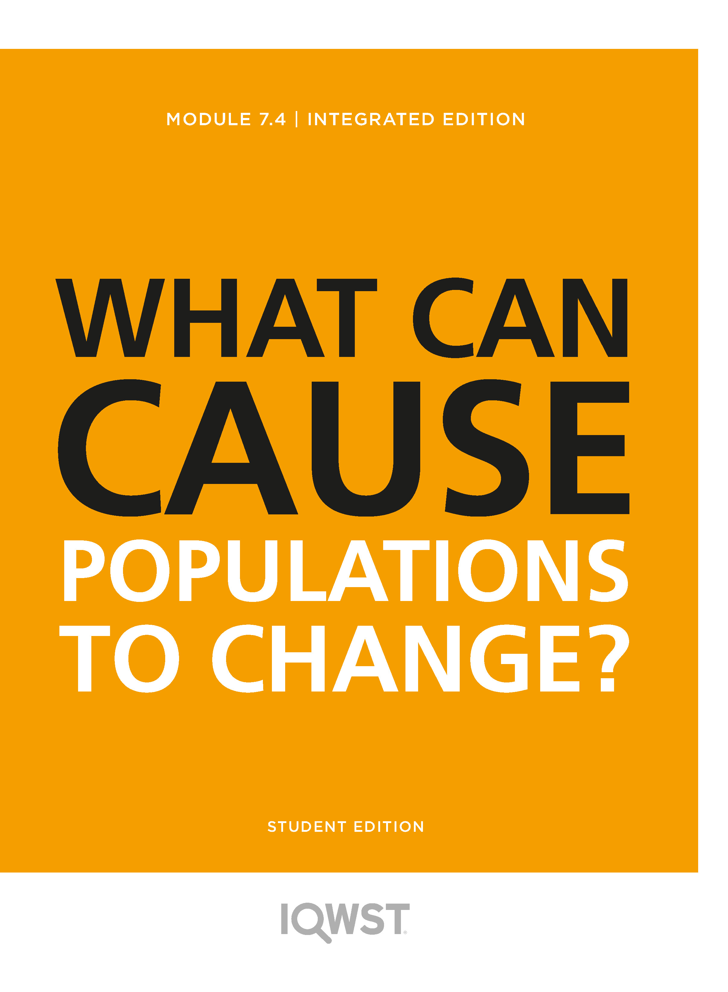 7.4 What Can Cause Populations to Change?