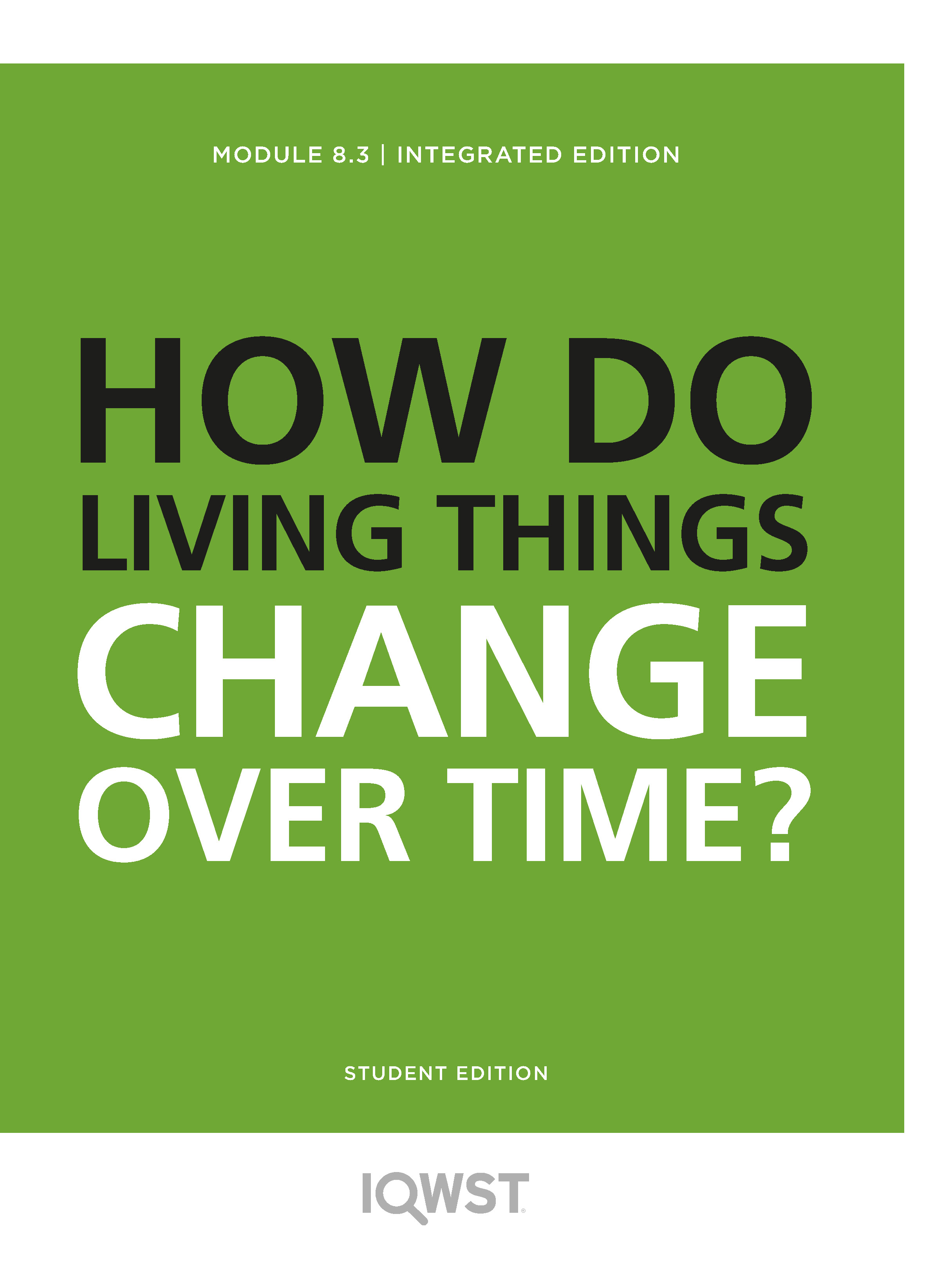 8.3 How Do Living Things Change Over Time?