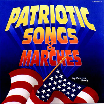 PATRIOTIC SONGS & MARCHES CD ALL