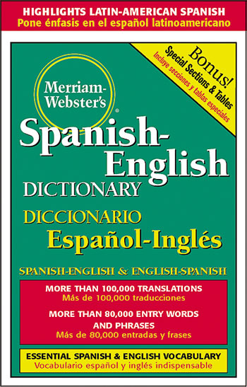 MERRIAM WEBSTERS SPANISH ENGLISH