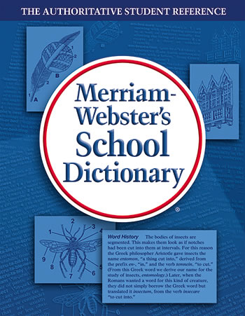 MERRIAM WEBSTERS SCHOOL DICTIONARY