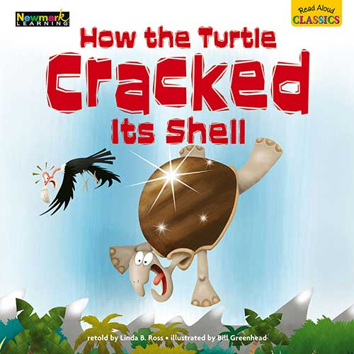 HOW THE TURTLE CRACKED ITS SHELL