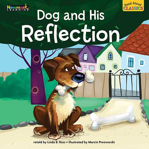 DOG AND HIS REFLECTION READ ALOUD
