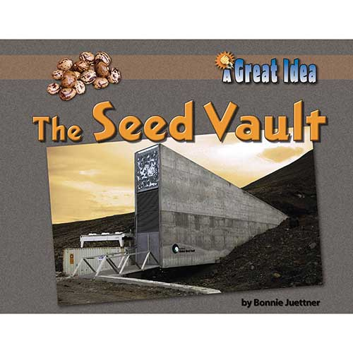 A GREAT IDEA THE SEED VAULT