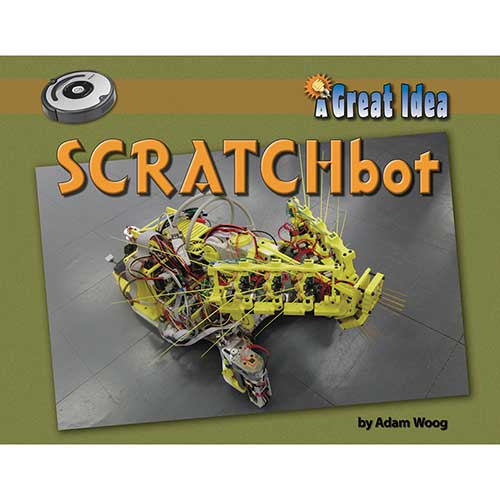 A GREAT IDEA SCRATCHBOT