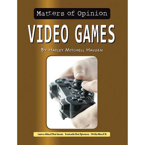 MATTERS OF OPINION VIDEO GAMES