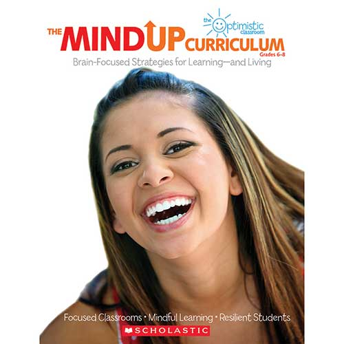 THE MINDUP CURRICULUM GR 6-8