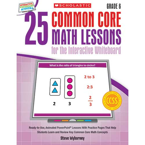 25 COMMON CORE GR 6 MATH LESSONS
