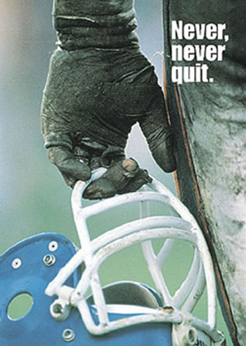 POSTER NEVER NEVER QUIT 13 X 19