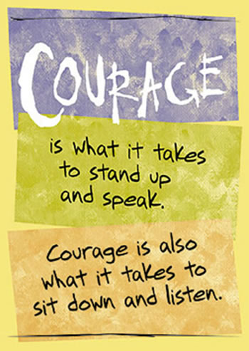 POSTER COURAGE IS WHAT IT TAKES