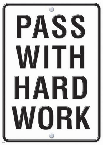 PASS WITH HARD WORK LP LARGE POSTER