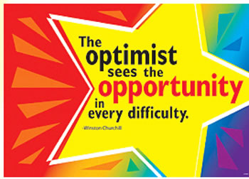 THE OPTIMIST SEES THE OPPORTUNITY