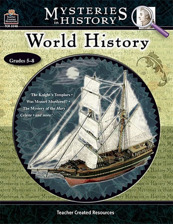 MYSTERIES IN HISTORY WORLD HISTORY