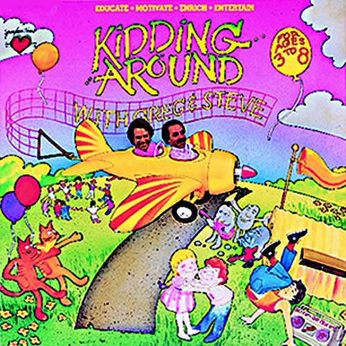 KIDDING AROUND CD GREG & STEVE