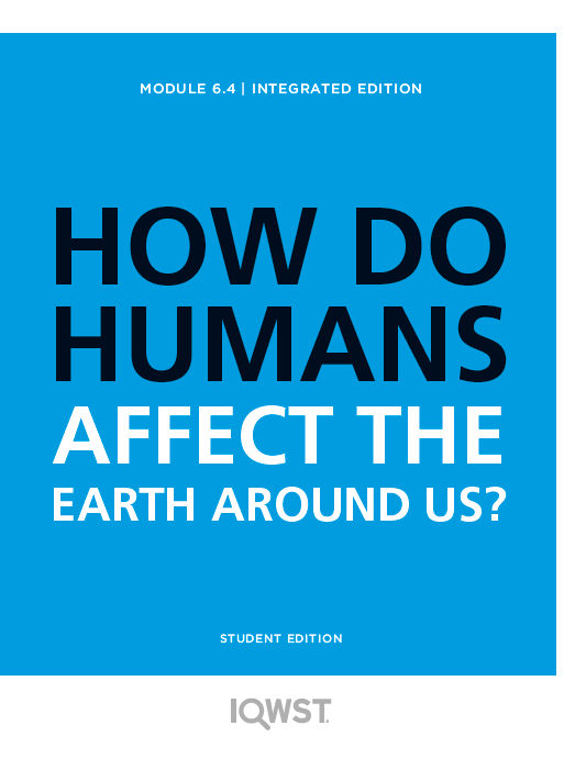 Student Edition 8pack - IE6.4 - How Do Humans Affect the Earth Around Us?