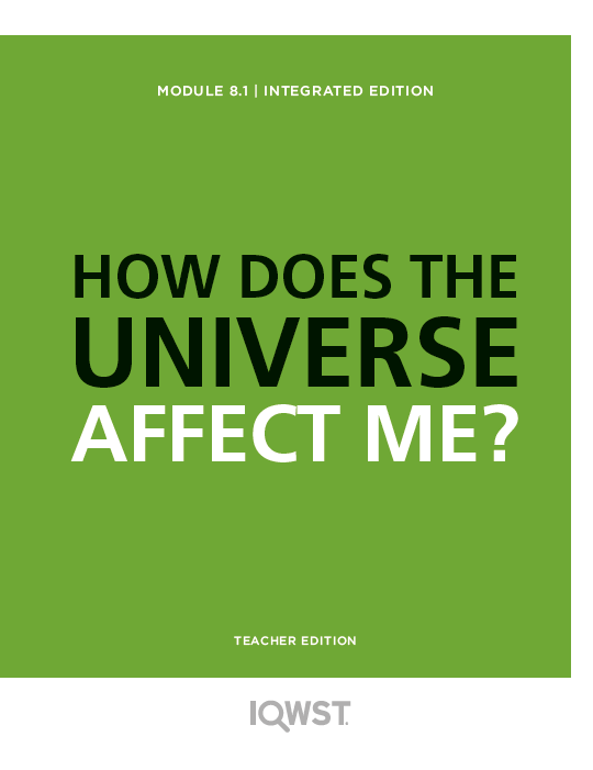Teacher Edition - 8.1 - How Does the Universe Affect Me? - (1757)